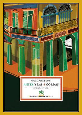 ANITA Y LAS 5 GORDAS