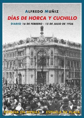 DÍAS DE HORCA Y CUCHILLO