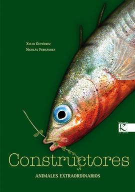 CONSTRUCTORES - ANIMALES EXTRAODINARIOS