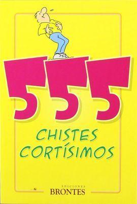 555 CHISTES CORTÍSIMOS