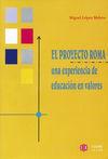 EL PROYECTO ROMA, UNA EXPERIENCIA DE EDUCACIÓN EN VALORES