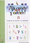 YA CUENTO Y CALCULO! Nº13
