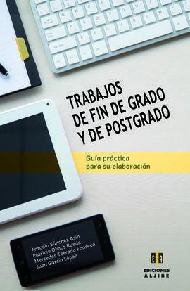 TRABAJOS DE FIN DE GRADO Y DE POSTGRADO