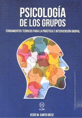 PSICOLOGIA DE LOS GRUPOS. (NUEVO)
