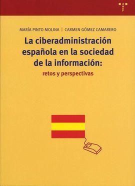 LA CIBERADMINISTRACIÓN ESPAÑOLA EN LA SOCIEDAD DE LA INFORMACIÓN