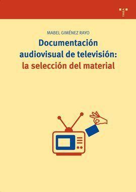 DOCUMENTACIÓN AUDIOVISUAL DE TELEVISIÓN