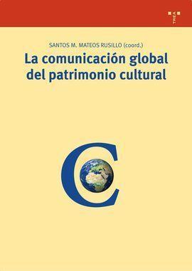 LA COMUNICACIÓN GLOBAL DEL PATRIMONIO CULTURAL