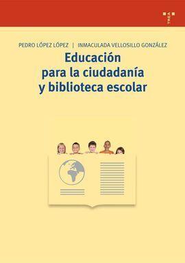 EDUCACIÓN PARA LA CIUDADANÍA Y BIBLIOTECA ESCOLAR