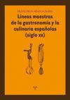 LÍNEAS MAESTRAS DE LA GASTRONOMÍA Y CULINARIA ESPA