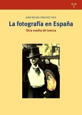 FOTOGRAFIA EN ESPAÑA,LA