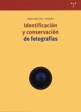 IDENTIFICACION Y CONSERVACION DE FOTOGRAFIAS