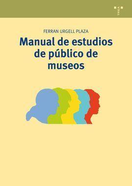 MANUAL DE ESTUDIOS DE PÚBLICO DE MUSEOS