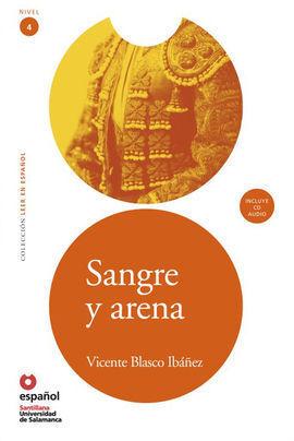 SANGRE Y ARENA + CD LEER EN ESPAÑOL NIVEL 4