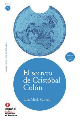 EL SECRETO DE CRISTOBAL COLÓN + CD LEER EN ESPAÑOL NIVEL 3
