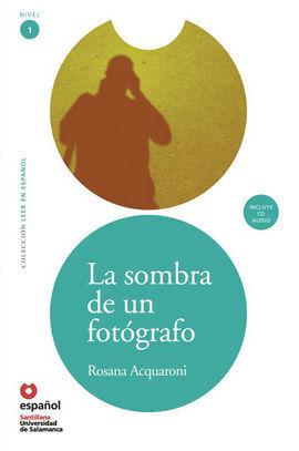 LA SOMBRA DE UN FOTÓGRAFO + CD LEER EN ESPAÑOL NIVEL 1