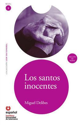 LOS SANTOS INOCENTES + CD LEER EN ESPAÑOL NIVEL 5