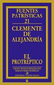 PROTEPTICO, EL. CLEMENTE DE ALEJANDRIA
