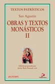 OBRAS Y TEXTOS MONASTICOS II SAN AGUSTIN