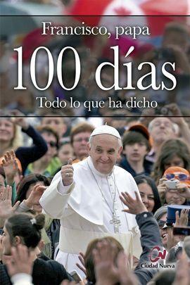 100 DÍAS. TODO LO QUE HA DICHO