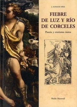 FIEBRE DE LUZ Y RÍO DE CORCELES