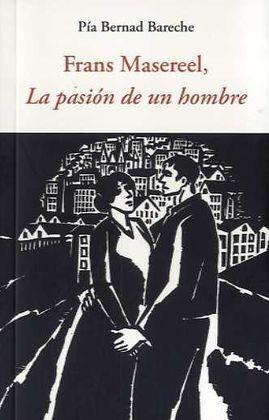 FRANS MASEREEL, LA PASION DE UN HOMBRE