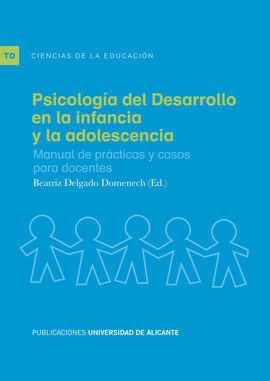 PSICOLOGÍA DEL DESARROLLO EN LA INFANCIA Y LA ADOLESCENCIA