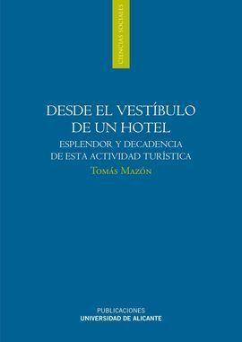 DESDE EL VESTÍBULO DE UN HOTEL