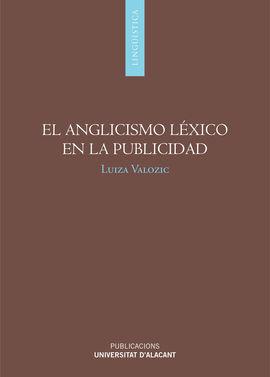 EL ANGLICISMO LEXICO EN LA PUBLICIDAD