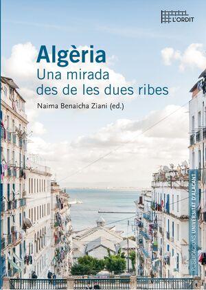 ALGÈLIA: UNA MIRADA DES DE LES DUES RIBES