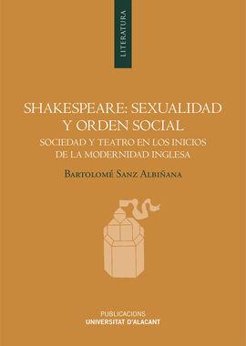 SHAKESPEARE: SEXUALIDAD Y ORDEN SOCIAL