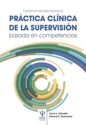 FUNDAMENTOS BASICOS DE LA PRACTICA CLINICA DE LA SUPERVISION BASA