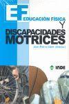 EDUCACIÓN FÍSICA. DISCAPACIDADES MOTRICES