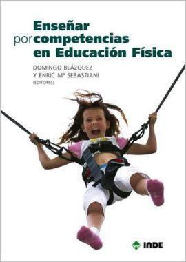 ENSEÑAR POR COMPETENCIAS EN EDUCACIÓN FÍSICA