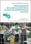 PROGRAMACIÓN DE LA EDUCACIÓN FÍSICA BASADA EN COMPETENCIAS. PRIMARIA. 4º