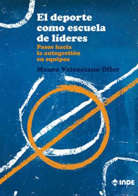 DEPORTE COMO ESCUELA DE LIDERES,EL