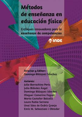MÉTODOS DE ENSEÑANZA EN EDUCACIÓN FÍSICA