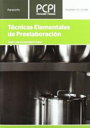 TECNICAS ELEMENTALES DE PREELABORACION