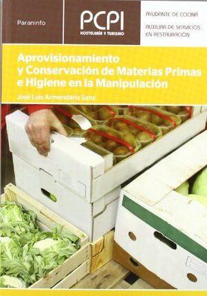 APROVISIONAMIENTO Y CONSERVACION DE MATERIAS PRIMAS E HIGIENE EN
