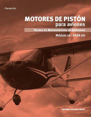 MOTORES DE PISTON PARA AVIONES. MODULO 16