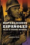 REPUBLICANOS ESPAÑOLES EN LA II GUERRA MUNDIAL