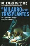 EL MILAGRO DE LOS TRASPLANTES