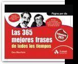LAS 365 MEJORES FRASES DE TODOS LOS TIEMPOS. CALEN