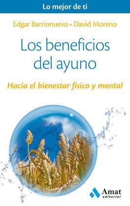LOS BENEFICIOS DEL AYUNO