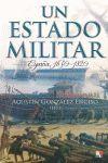 UN ESTADO MILITAR. ESPAÑA 1650-1820