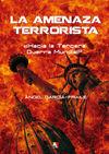 LA AMENAZA TERRORISTA
