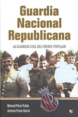 GUARDIA NACIONAL REPUBLICANA