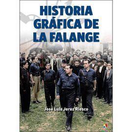 HISTORIA GRAFICA DE LA FALANGE