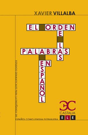 ORDEN DE LAS PALABRAS EN ESPAÑOL