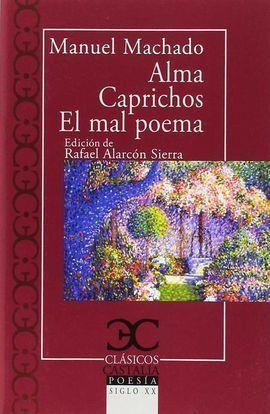 ALMA CAPRICHOS EL MAL POETA