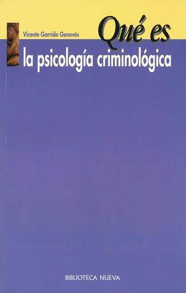 QUÉ ES LA PSICOLOGÍA CRIMONOLÓGICA